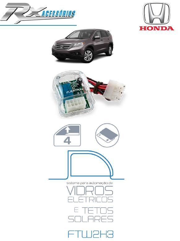 Central Flexitron FTW2H3 - Fecha Vidros e Teto Solar, para Honda Cívic, CR-V e Amarok